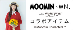 MOOMIN × MN. with conges payes
