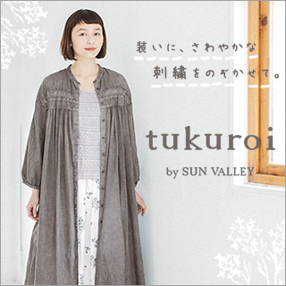 SUN VALLEY & tukuroi